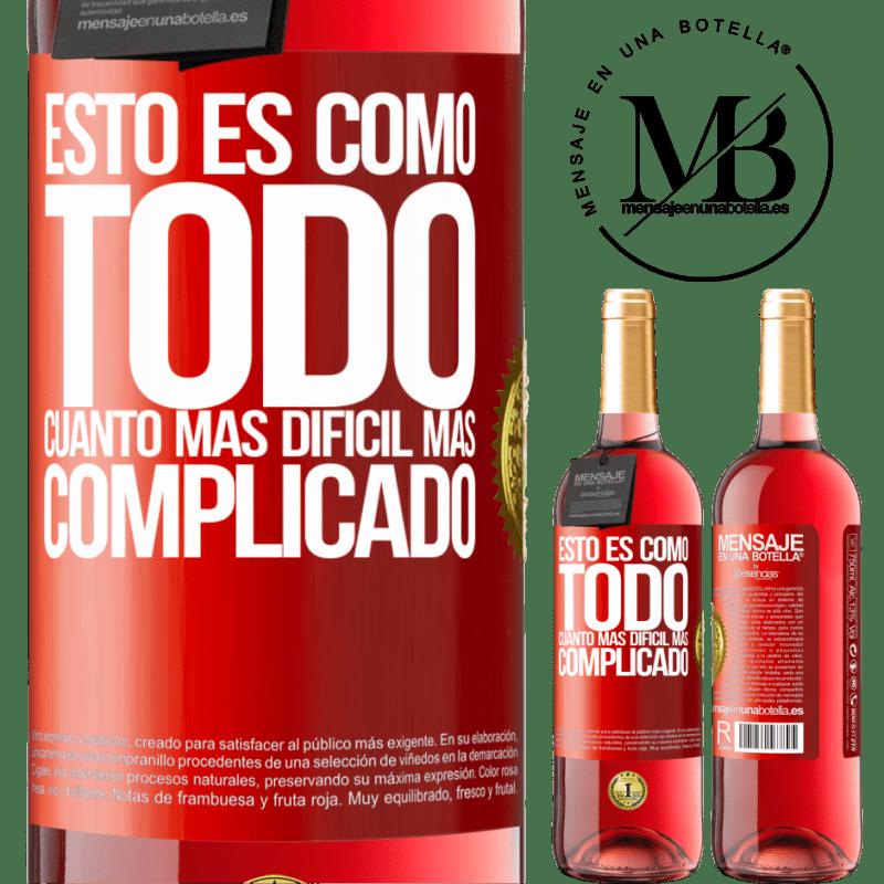 24,95 € Envoi gratuit | Vin rosé Édition ROSÉ C'est comme tout, le plus difficile, le plus compliqué Étiquette Rouge. Étiquette personnalisable Vin jeune Récolte 2020 Tempranillo