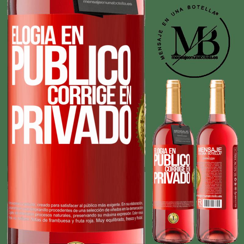 24,95 € Envoi gratuit | Vin rosé Édition ROSÉ Louange en public, correcte en privé Étiquette Rouge. Étiquette personnalisable Vin jeune Récolte 2020 Tempranillo