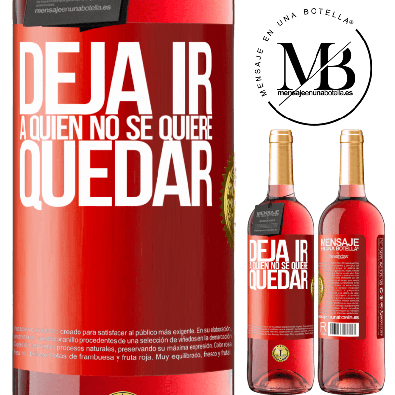 24,95 € Envoi gratuit   Vin rosé Édition ROSÉ Lâchez qui ne veut pas rester Étiquette Rouge. Étiquette personnalisable Vin jeune Récolte 2020 Tempranillo
