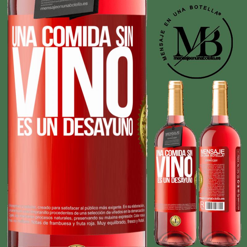 24,95 € Envoi gratuit | Vin rosé Édition ROSÉ Un repas sans vin est un petit déjeuner Étiquette Rouge. Étiquette personnalisable Vin jeune Récolte 2020 Tempranillo