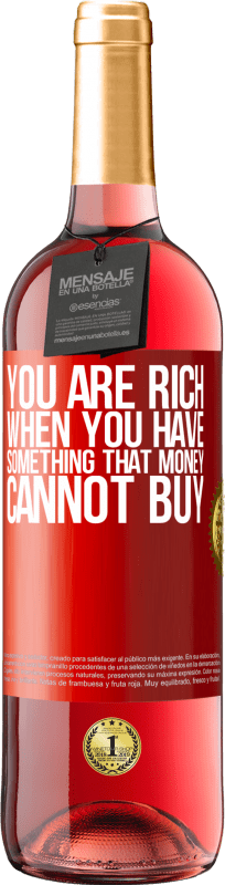 24,95 € Free Shipping | Rosé Wine ROSÉ Edition You are rich when you have something that money cannot buy Red Label. Customizable label Young wine Harvest 2020 Tempranillo