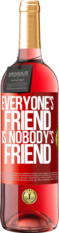 24,95 € Free Shipping | Rosé Wine ROSÉ Edition Everyone's friend is nobody's friend Red Label. Customizable label Young wine Harvest 2020 Tempranillo
