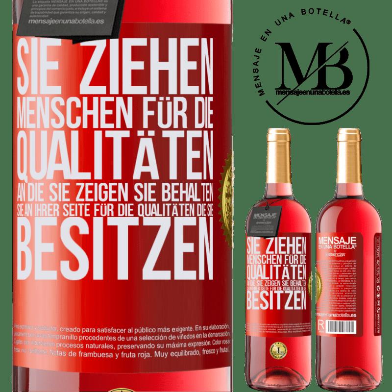 24,95 € Kostenloser Versand | Roséwein ROSÉ Ausgabe Sie ziehen Menschen für die Qualitäten an, die Sie zeigen. Sie behalten sie an Ihrer Seite für die Qualitäten, die Sie Rote Markierung. Anpassbares Etikett Junger Wein Ernte 2020 Tempranillo