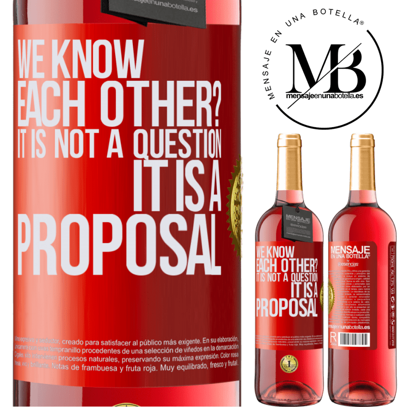 24,95 € Free Shipping | Rosé Wine ROSÉ Edition We know each other? It is not a question, it is a proposal Red Label. Customizable label Young wine Harvest 2020 Tempranillo