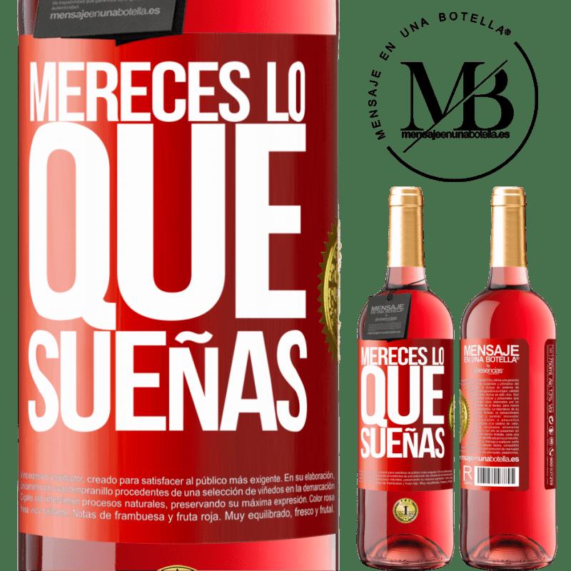 24,95 € Envoi gratuit   Vin rosé Édition ROSÉ Vous méritez ce dont vous rêvez Étiquette Rouge. Étiquette personnalisable Vin jeune Récolte 2020 Tempranillo