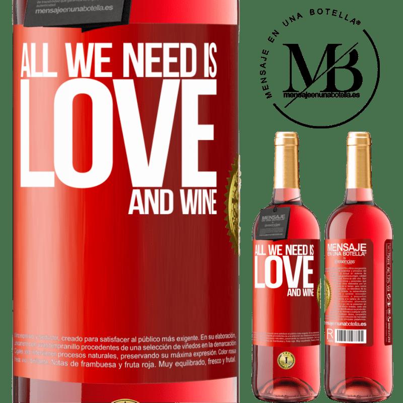 24,95 € Envoi gratuit   Vin rosé Édition ROSÉ All we need is love and wine Étiquette Rouge. Étiquette personnalisable Vin jeune Récolte 2020 Tempranillo