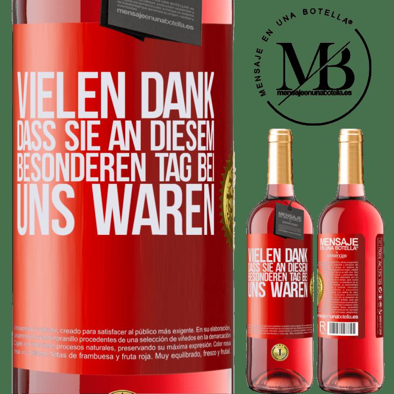 24,95 € Kostenloser Versand | Roséwein ROSÉ Ausgabe Vielen Dank, dass Sie an diesem besonderen Tag bei uns waren Rote Markierung. Anpassbares Etikett Junger Wein Ernte 2020 Tempranillo
