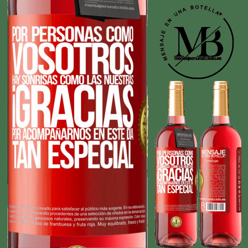 24,95 € Envoi gratuit | Vin rosé Édition ROSÉ Pour des gens comme vous, il y a des sourires comme le nôtre. Merci de vous joindre à nous en cette journée spéciale Étiquette Rouge. Étiquette personnalisable Vin jeune Récolte 2020 Tempranillo