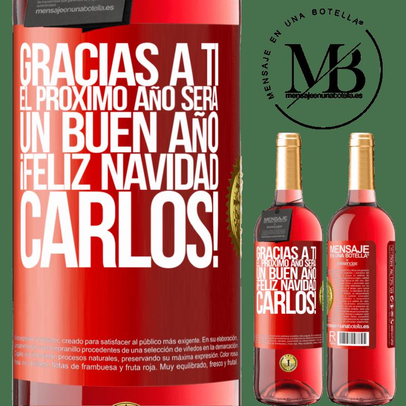 24,95 € Envoi gratuit   Vin rosé Édition ROSÉ Merci à vous l'année prochaine sera une bonne année. Joyeux Noël, Carlos! Étiquette Rouge. Étiquette personnalisable Vin jeune Récolte 2020 Tempranillo