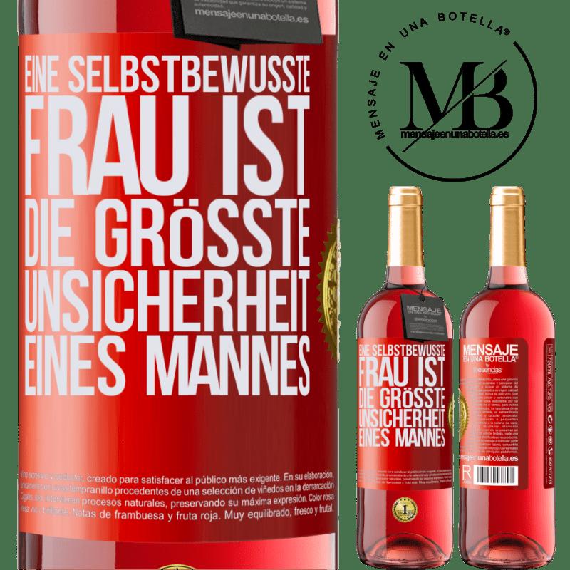 24,95 € Kostenloser Versand | Roséwein ROSÉ Ausgabe Eine selbstbewusste Frau ist die größte Unsicherheit eines Mannes Rote Markierung. Anpassbares Etikett Junger Wein Ernte 2020 Tempranillo