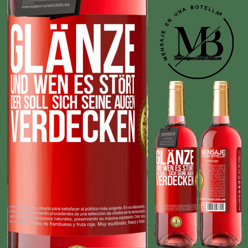 24,95 € Kostenloser Versand | Roséwein ROSÉ Ausgabe Glanz und wer dich stört, verdeckt deine Augen Rote Markierung. Anpassbares Etikett Junger Wein Ernte 2020 Tempranillo
