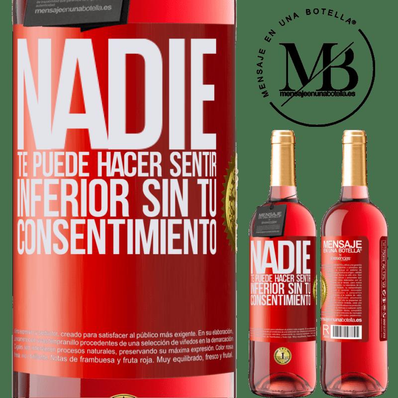 24,95 € Envoi gratuit | Vin rosé Édition ROSÉ Personne ne peut vous faire sentir inférieur sans votre consentement Étiquette Rouge. Étiquette personnalisable Vin jeune Récolte 2020 Tempranillo