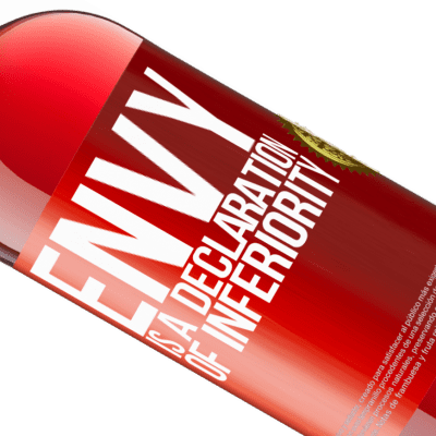Unique & Personal Expressions. «Envy is a declaration of inferiority» ROSÉ Edition