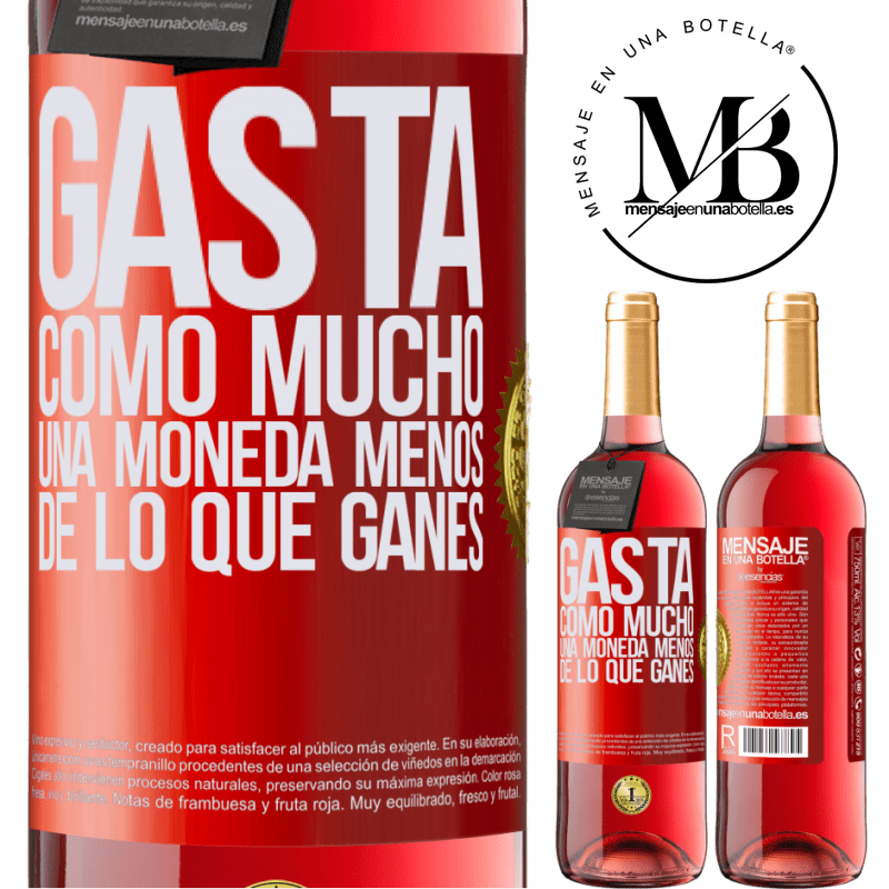 24,95 € Envoi gratuit | Vin rosé Édition ROSÉ Dépensez, tout au plus, une pièce de moins que ce que vous gagnez Étiquette Rouge. Étiquette personnalisable Vin jeune Récolte 2020 Tempranillo