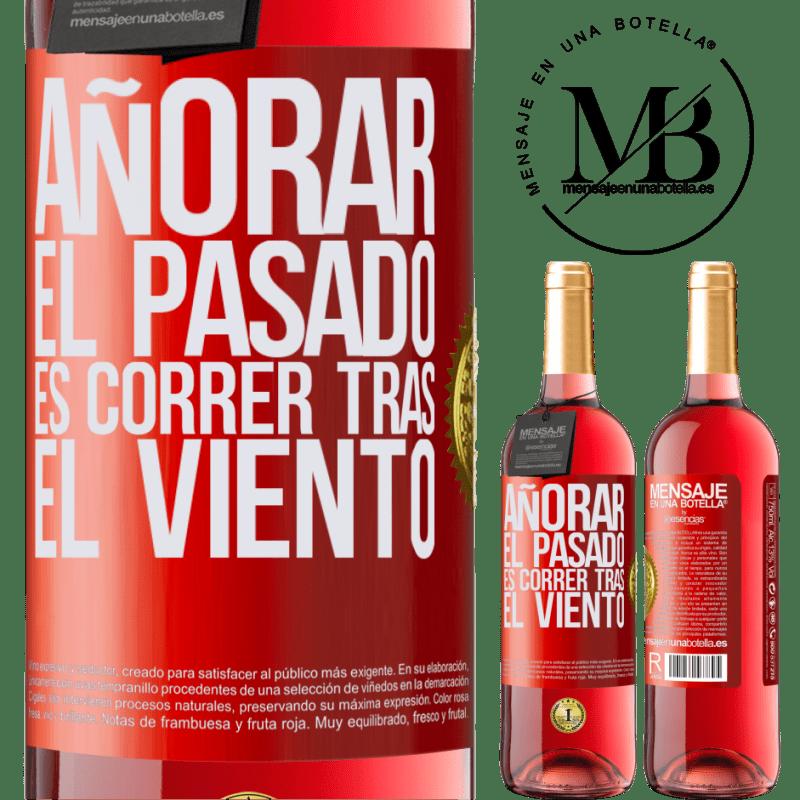 24,95 € Envoi gratuit   Vin rosé Édition ROSÉ Rater le passé, c'est courir après le vent Étiquette Rouge. Étiquette personnalisable Vin jeune Récolte 2020 Tempranillo