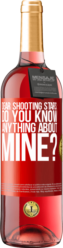 24,95 € Free Shipping   Rosé Wine ROSÉ Edition Dear shooting stars: do you know anything about mine? Red Label. Customizable label Young wine Harvest 2020 Tempranillo