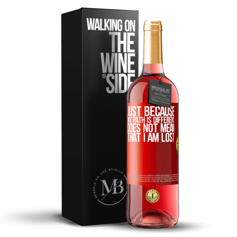 24,95 € Free Shipping | Rosé Wine ROSÉ Edition Just because my path is different does not mean that I am lost Red Label. Customizable label Young wine Harvest 2020 Tempranillo