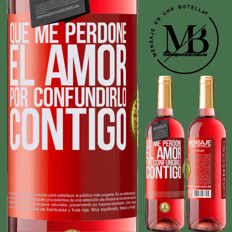 24,95 € Envoi gratuit | Vin rosé Édition ROSÉ Que l'amour me pardonne de l'avoir confondu avec toi Étiquette Rouge. Étiquette personnalisable Vin jeune Récolte 2020 Tempranillo
