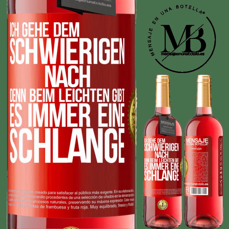 24,95 € Kostenloser Versand | Roséwein ROSÉ Ausgabe Ich gehe dem Schwierigen nach, denn im Leichten gibt es immer eine Linie Rote Markierung. Anpassbares Etikett Junger Wein Ernte 2020 Tempranillo