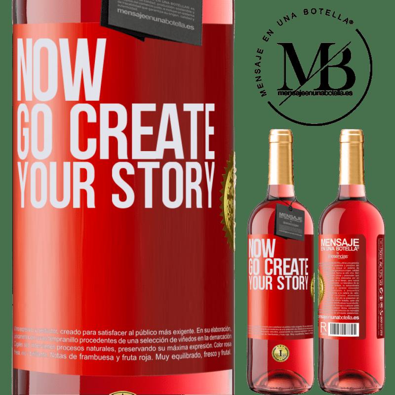 24,95 € Envoi gratuit   Vin rosé Édition ROSÉ Now, go create your story Étiquette Rouge. Étiquette personnalisable Vin jeune Récolte 2020 Tempranillo