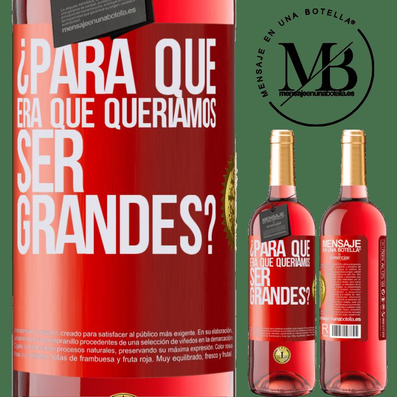 24,95 € Envoi gratuit | Vin rosé Édition ROSÉ pourquoi voulions-nous être formidables? Étiquette Rouge. Étiquette personnalisable Vin jeune Récolte 2020 Tempranillo