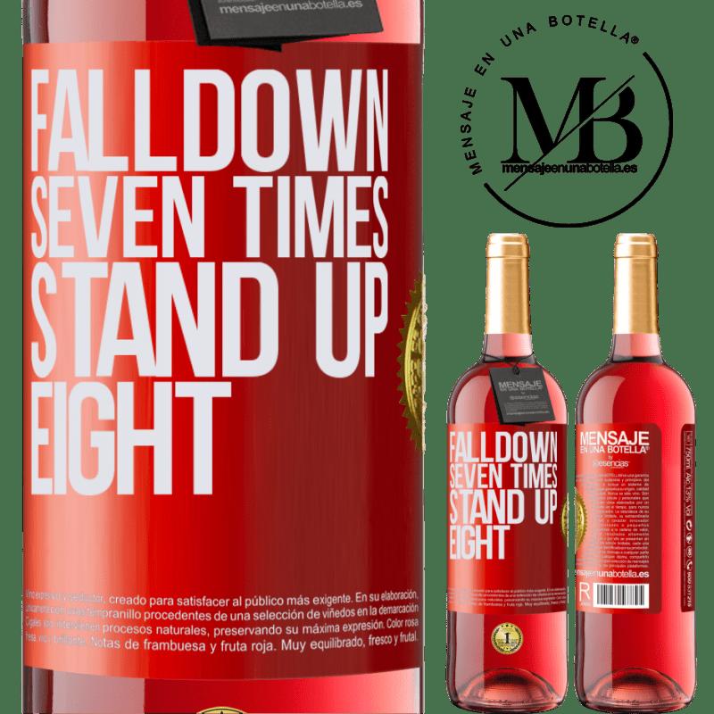 24,95 € Envoi gratuit | Vin rosé Édition ROSÉ Falldown seven times. Stand up eight Étiquette Rouge. Étiquette personnalisable Vin jeune Récolte 2020 Tempranillo