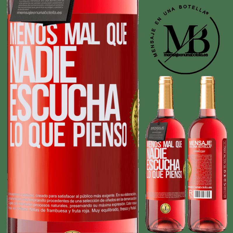 24,95 € Envoi gratuit   Vin rosé Édition ROSÉ Heureusement, personne n'écoute ce que je pense Étiquette Rouge. Étiquette personnalisable Vin jeune Récolte 2020 Tempranillo