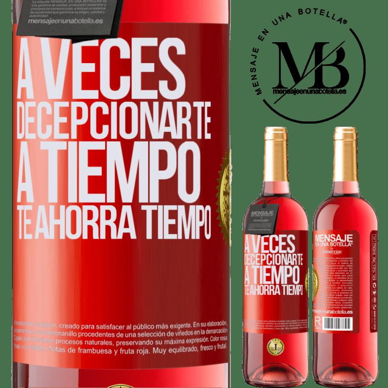 24,95 € Envoi gratuit | Vin rosé Édition ROSÉ Parfois, vous laisser gagner du temps vous fait gagner du temps Étiquette Rouge. Étiquette personnalisable Vin jeune Récolte 2020 Tempranillo