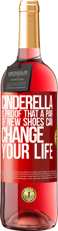 24,95 € Free Shipping | Rosé Wine ROSÉ Edition Cinderella is proof that a pair of new shoes can change your life Red Label. Customizable label Young wine Harvest 2020 Tempranillo