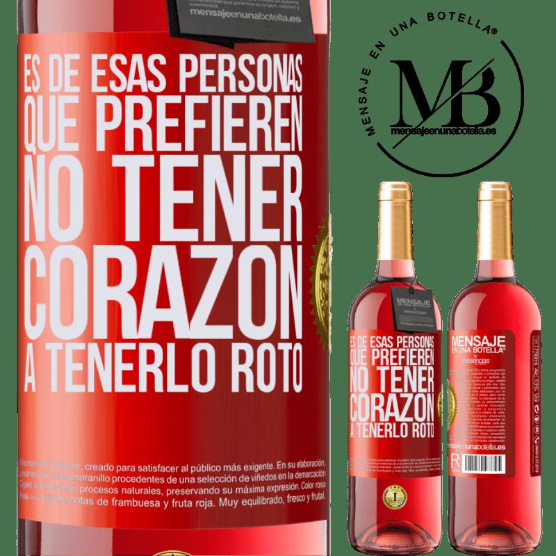 24,95 € Envoi gratuit   Vin rosé Édition ROSÉ C'est une de ces personnes qui préfèrent ne pas avoir de cœur pour le briser Étiquette Rouge. Étiquette personnalisable Vin jeune Récolte 2020 Tempranillo