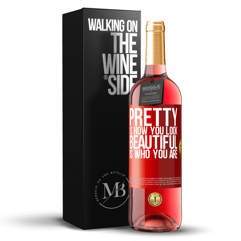 24,95 € Free Shipping   Rosé Wine ROSÉ Edition Pretty is how you look, beautiful is who you are Red Label. Customizable label Young wine Harvest 2020 Tempranillo