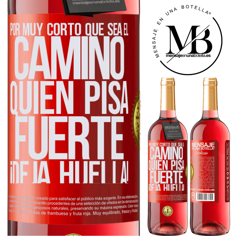 24,95 € Envoi gratuit   Vin rosé Édition ROSÉ Aussi courte soit-elle. Qui piétine, laisse une marque! Étiquette Rouge. Étiquette personnalisable Vin jeune Récolte 2020 Tempranillo