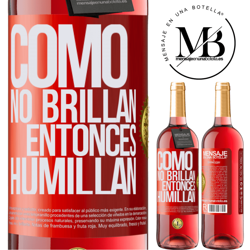 24,95 € Envoi gratuit   Vin rosé Édition ROSÉ Puisqu'ils ne brillent pas, alors ils humilient Étiquette Rouge. Étiquette personnalisable Vin jeune Récolte 2020 Tempranillo