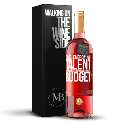 «Time, energy and talent may be more important than the budget» ROSÉ Edition