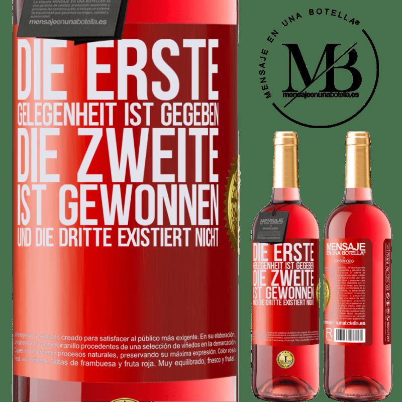 24,95 € Kostenloser Versand   Roséwein ROSÉ Ausgabe Die erste Gelegenheit ist gegeben, die zweite ist gewonnen und die dritte existiert nicht Rote Markierung. Anpassbares Etikett Junger Wein Ernte 2020 Tempranillo