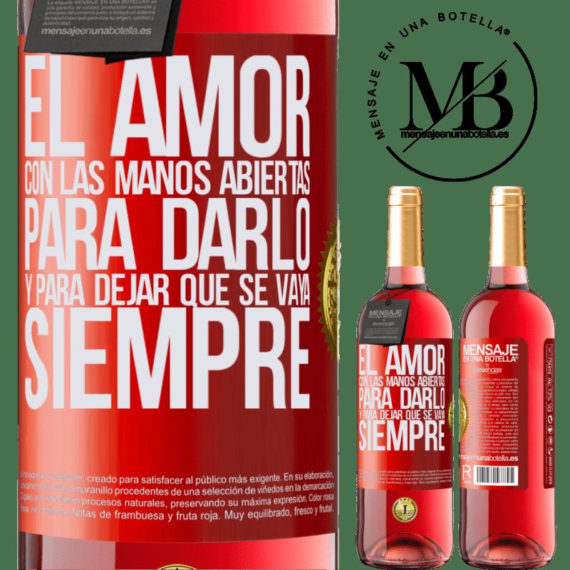 24,95 € Envoi gratuit   Vin rosé Édition ROSÉ L'amour, les mains ouvertes. Pour le donner et le laisser partir. Toujours Étiquette Rouge. Étiquette personnalisable Vin jeune Récolte 2020 Tempranillo