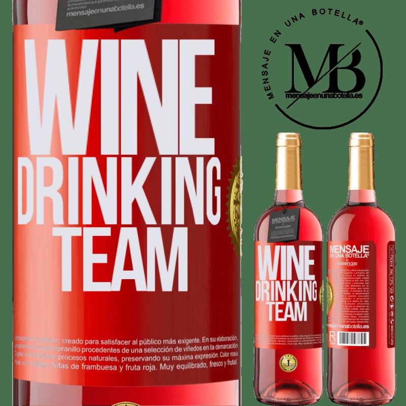 24,95 € Envoi gratuit | Vin rosé Édition ROSÉ Wine drinking team Étiquette Rouge. Étiquette personnalisable Vin jeune Récolte 2020 Tempranillo
