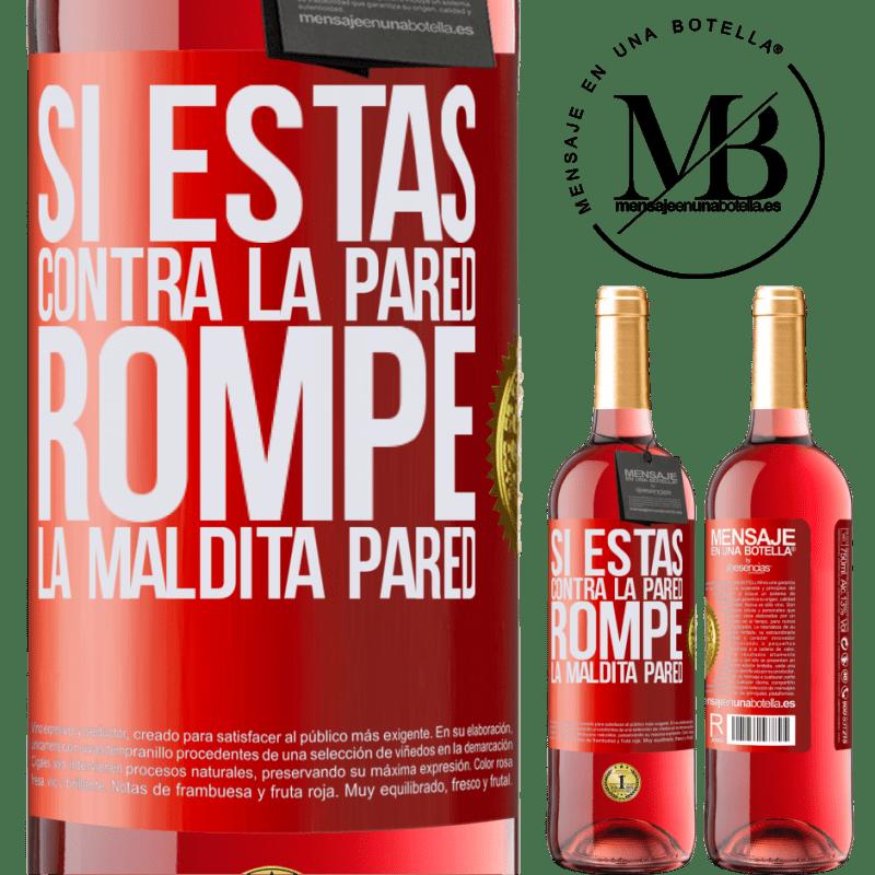 24,95 € Envoi gratuit   Vin rosé Édition ROSÉ Si tu es contre le mur, brise le putain de mur Étiquette Rouge. Étiquette personnalisable Vin jeune Récolte 2020 Tempranillo