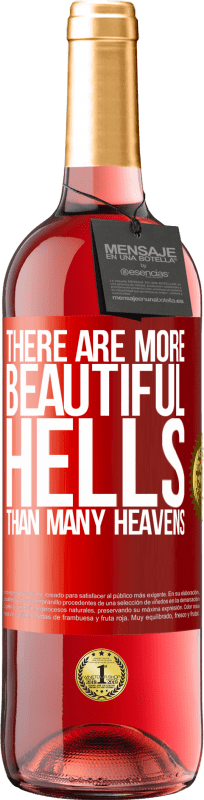 24,95 € Free Shipping | Rosé Wine ROSÉ Edition There are more beautiful hells than many heavens Red Label. Customizable label Young wine Harvest 2020 Tempranillo