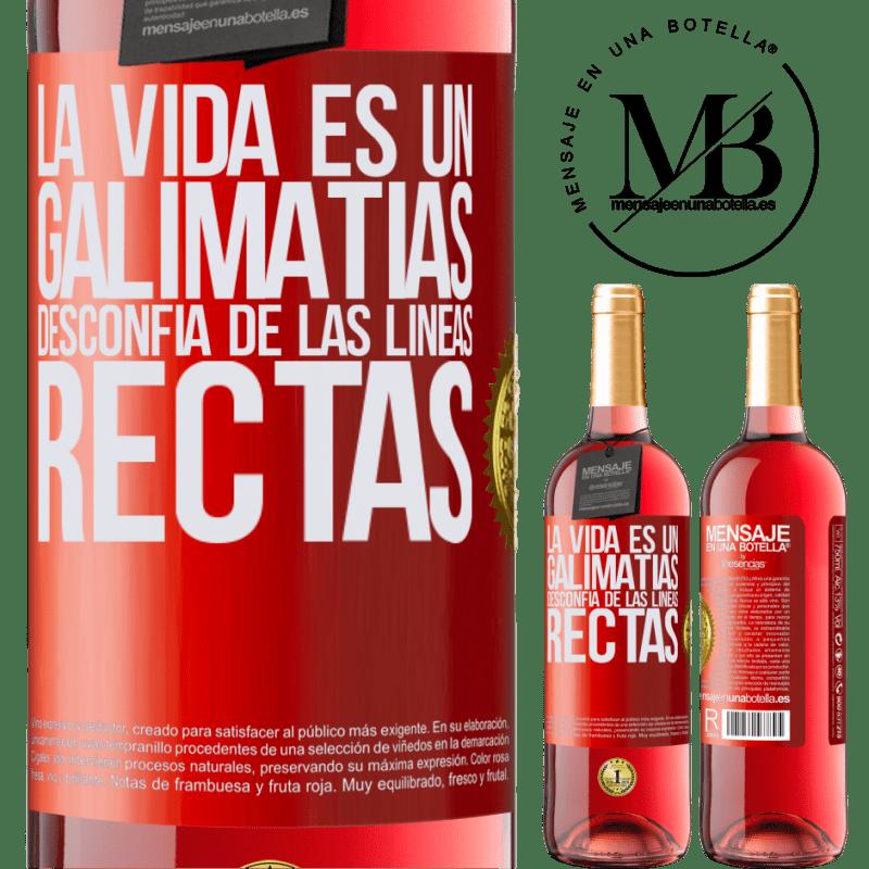 24,95 € Envoi gratuit   Vin rosé Édition ROSÉ La vie est du charabia, méfiez-vous des lignes droites Étiquette Rouge. Étiquette personnalisable Vin jeune Récolte 2020 Tempranillo