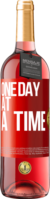 24,95 € Free Shipping | Rosé Wine ROSÉ Edition One day at a time Red Label. Customizable label Young wine Harvest 2020 Tempranillo