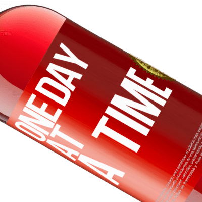 Unique & Personal Expressions. «One day at a time» ROSÉ Edition