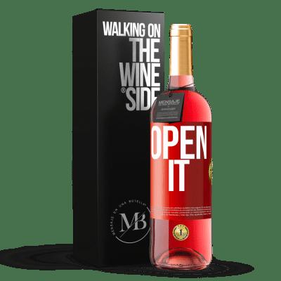 «Open it» ROSÉ Edition