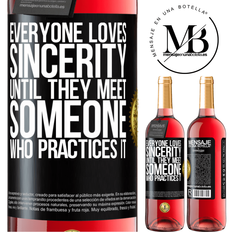 24,95 € Free Shipping | Rosé Wine ROSÉ Edition Everyone loves sincerity. Until they meet someone who practices it Black Label. Customizable label Young wine Harvest 2020 Tempranillo