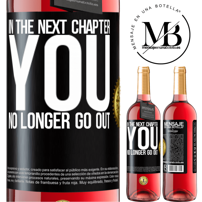 24,95 € Free Shipping | Rosé Wine ROSÉ Edition In the next chapter, you no longer go out Black Label. Customizable label Young wine Harvest 2020 Tempranillo