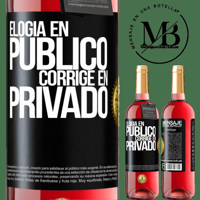 24,95 € Envoi gratuit | Vin rosé Édition ROSÉ Louange en public, correcte en privé Étiquette Noire. Étiquette personnalisable Vin jeune Récolte 2020 Tempranillo