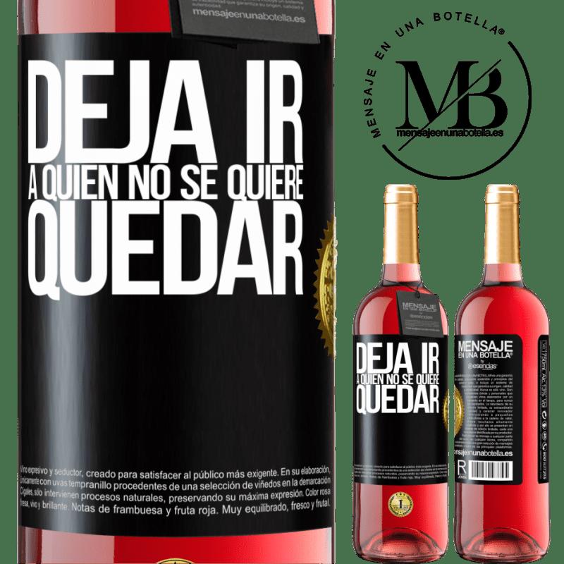 24,95 € Envoi gratuit   Vin rosé Édition ROSÉ Lâchez qui ne veut pas rester Étiquette Noire. Étiquette personnalisable Vin jeune Récolte 2020 Tempranillo