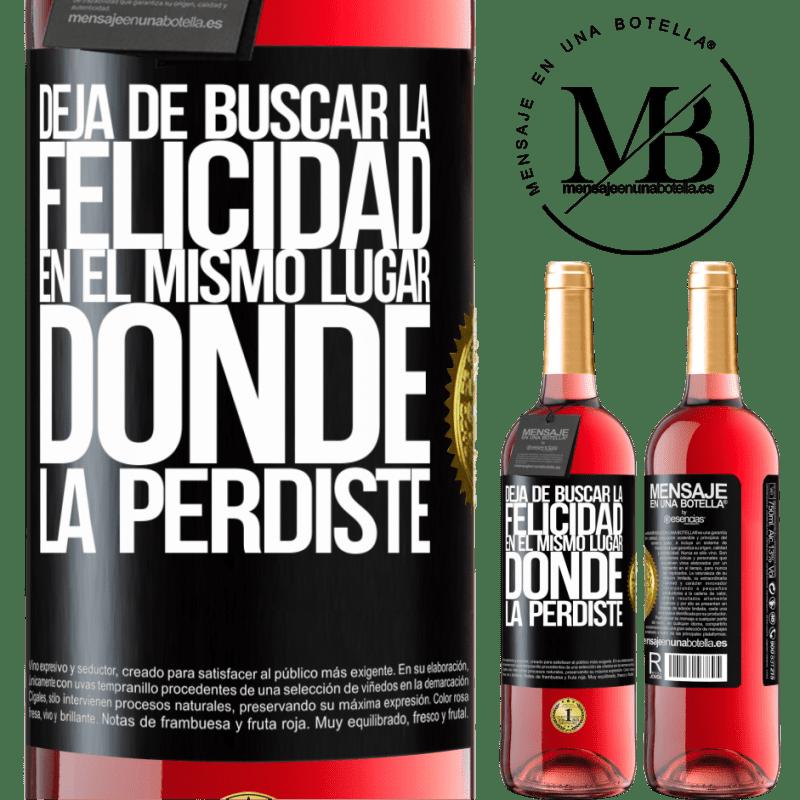 24,95 € Envoi gratuit | Vin rosé Édition ROSÉ Arrêtez de chercher le bonheur au même endroit où vous l'avez perdu Étiquette Noire. Étiquette personnalisable Vin jeune Récolte 2020 Tempranillo