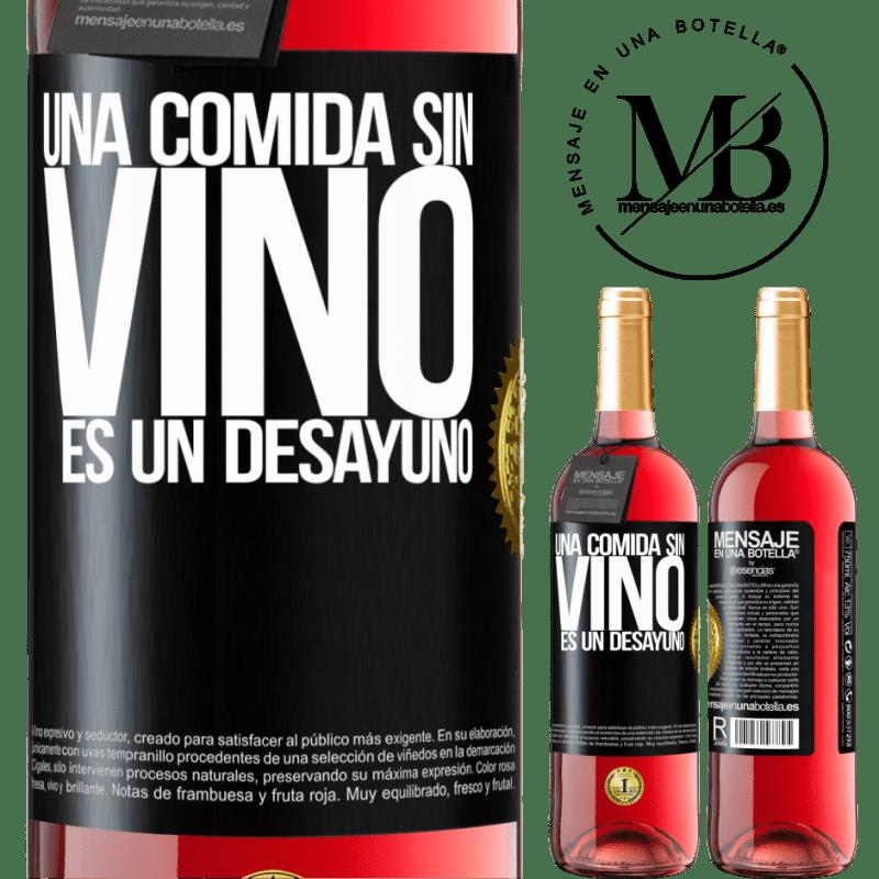 24,95 € Envoi gratuit | Vin rosé Édition ROSÉ Un repas sans vin est un petit déjeuner Étiquette Noire. Étiquette personnalisable Vin jeune Récolte 2020 Tempranillo