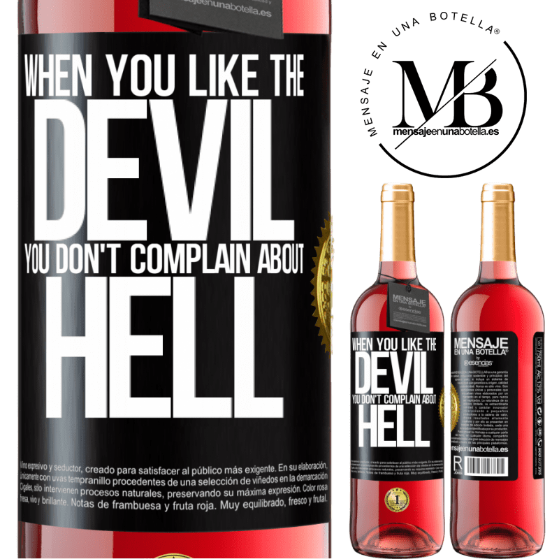 24,95 € Free Shipping | Rosé Wine ROSÉ Edition When you like the devil you don't complain about hell Black Label. Customizable label Young wine Harvest 2020 Tempranillo